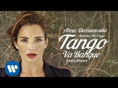 Anna Dereszowska I Machina Del Tango Jeszcze Raz Vabank Official Music Video Youtube