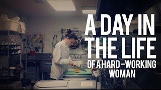 A Day in the Life (of a Hard Working Woman)
