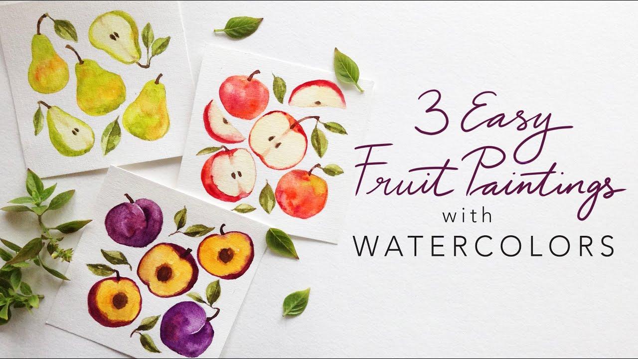 3 EASY WATERCOLOR FRUITS