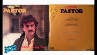 Thierry Pastor - Where is my love - Le grand show (1982)