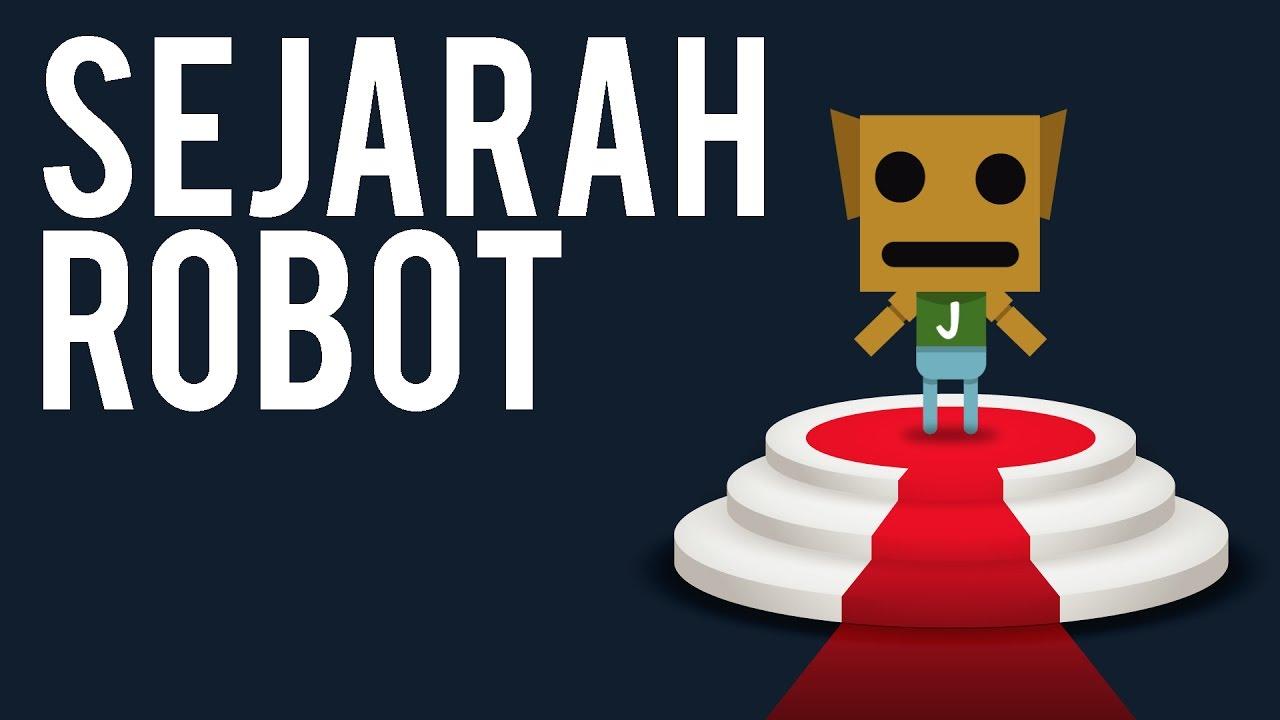 Sejarah Robot ft. Numbers Academy - Sejarah & Pengetahuan #7