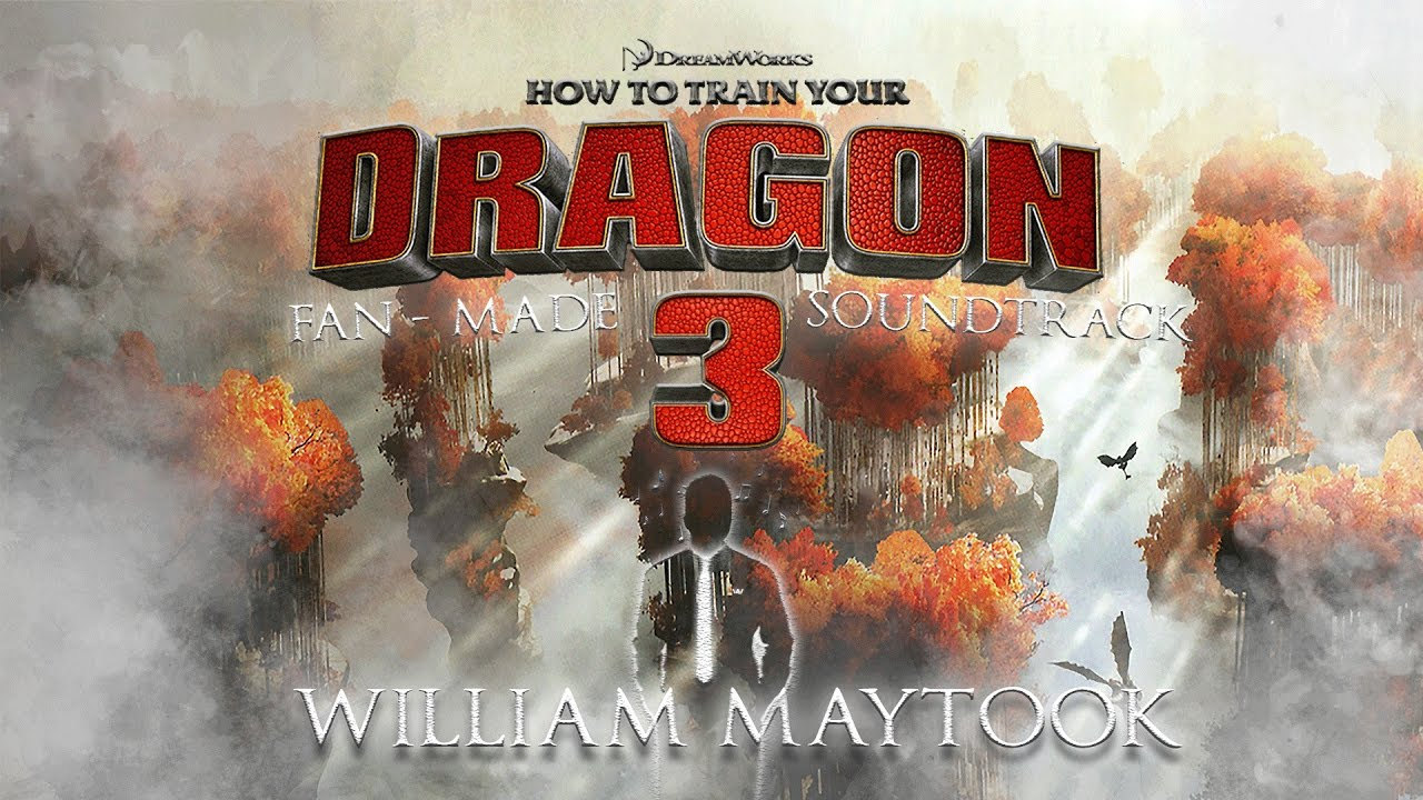 How to train your dragon 3 fan made soundtrack william maytook how to train your dragon 3 fan made soundtrack william maytook music ccuart Image collections