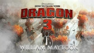 Video How to Train Your Dragon 3 | Fan-Made Soundtrack - William Maytook | [MUSIC] download MP3, 3GP, MP4, WEBM, AVI, FLV Desember 2017