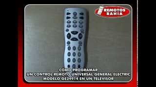 CÓMO PROGRAMAR UN CONTROL REMOTO UNIVERSAL GENERAL ELECTRIC GE24914
