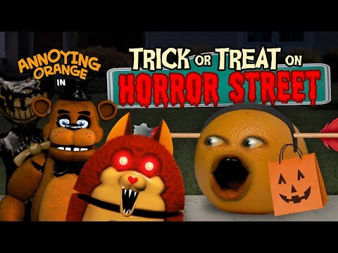 Annoying Orange – Trick or Treat on Horror Street #Shocktober