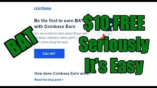 Coinbase Earn and $10 in Free BAT Tokens. - Is it worth doing?