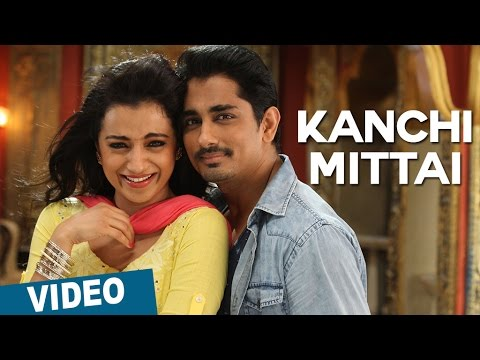 Kanchi Mittai Video Song | Kalavathi | Siddharth | Trisha | Hansika Motwani | Hiphop Tamizha