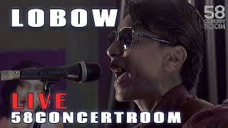 LOBOW - Live at 58 Concert Room