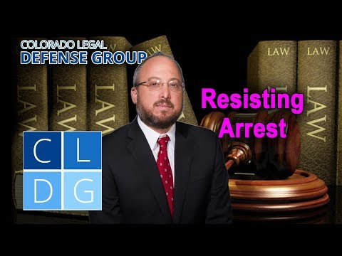 "3 legal defenses to the crime ""resisting arrest"" in Colorado"
