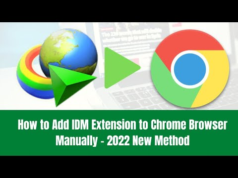 How To Add IDM Extension To Chrome Browser Manually - 2020 New Method