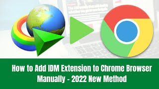 Download lagu How to Add IDM Extension to Chrome Browser Manually - 2019 New Method