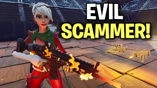 Evil little Squeaker Tried to scam me! But fails 😂 (Scammer Get Scammed) Fortnite Save The World