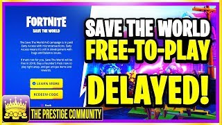 😭 WE HAVE NEW SAVE THE WORLD FOR FREE INFO.... Confirmed Release DELAYED (Fortnite PVE Free Update)