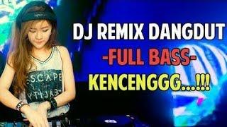 Lagu dangdut remix pilihan TANPA IKLAN