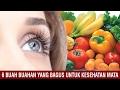 6 Buah Buahan Yang Bagus Untuk Kesehatan Mata