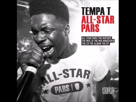 Tempa T - Parring Guys (All Star Pars version)