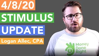 Stimulus Check Update + Q&A with CPA | April 8, 2020