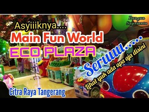 serunya-main-fun-world-di-eco-plaza- -citra-raya