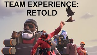 TEAM EXPERIENCE: RETOLD - Saxxy 2015 Extended [SFM]