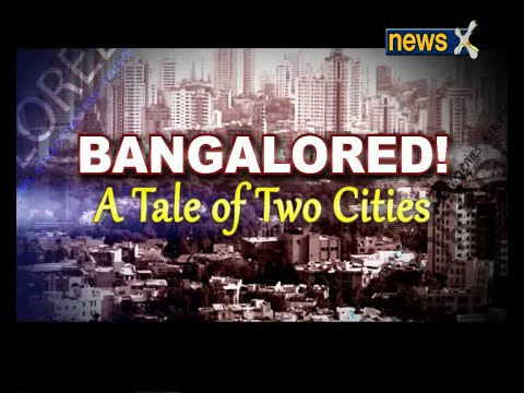 BANGALORED! A tale of two cities