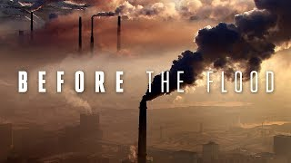Before the Flood (Legendado) - Documentário Completo [HD]