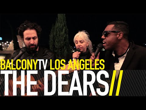 The dears we lost everything balconytv