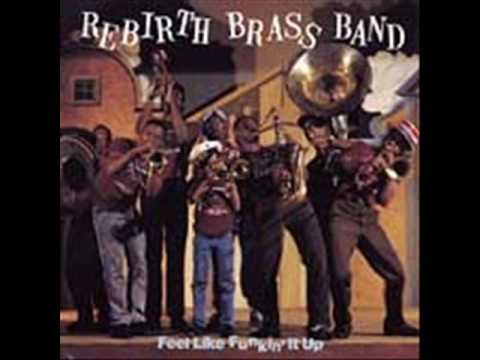 Rebirth Brass Band: You Dont Wanna Go To War