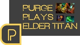 Dota 2 Purge plays Elder Titan