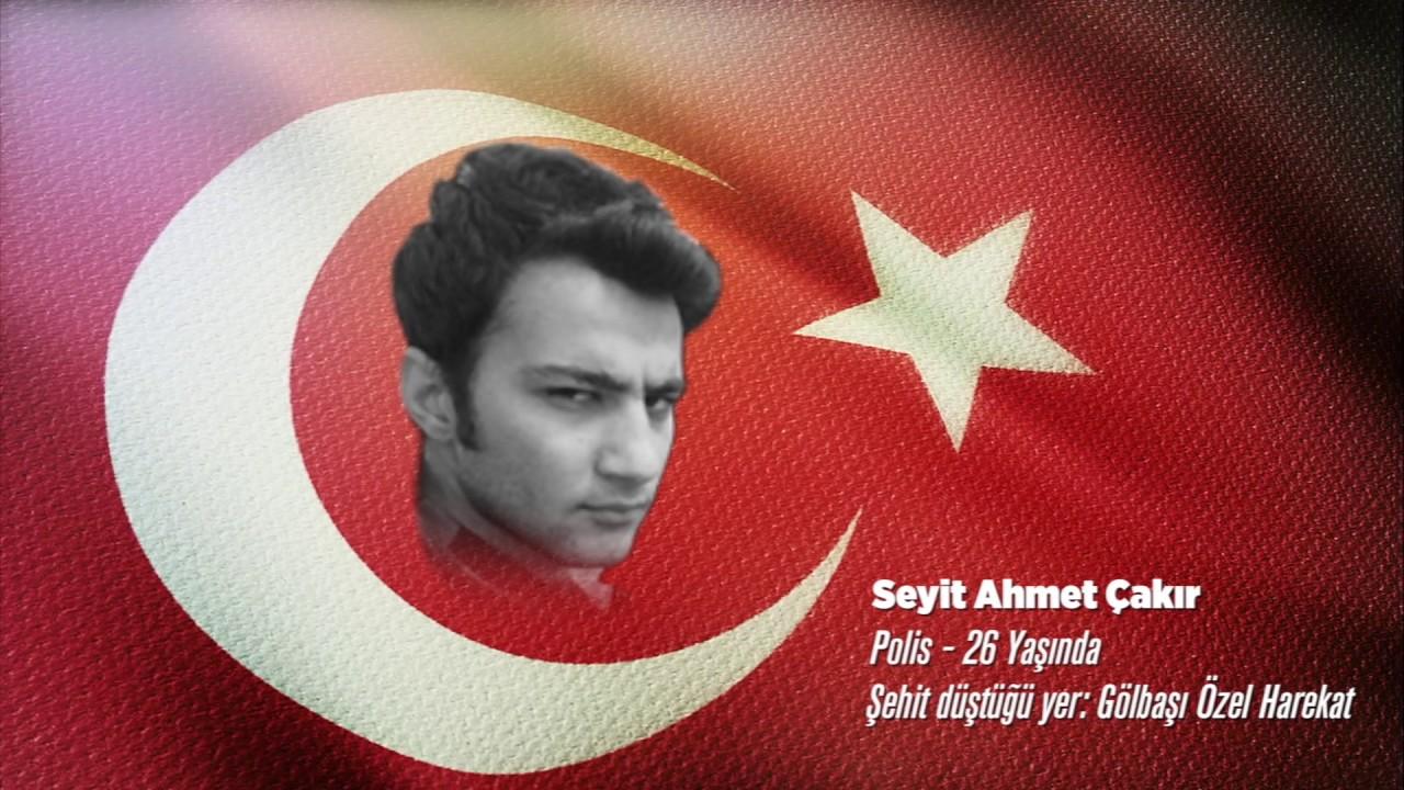 15 Temmuz Şehidi Seyit Ahmet Çakır