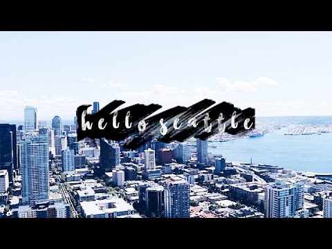 HELLO SEATTLE | Travel Vlog
