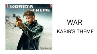 WAR - Kabir's Theme (Instrumental) | Kabir's Theme Soundtrack in WAR Movie