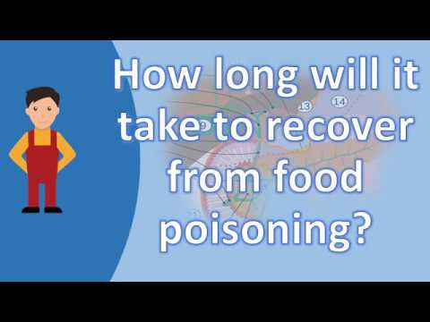 How Long Will It Take To Recover From Food Poisoning Better