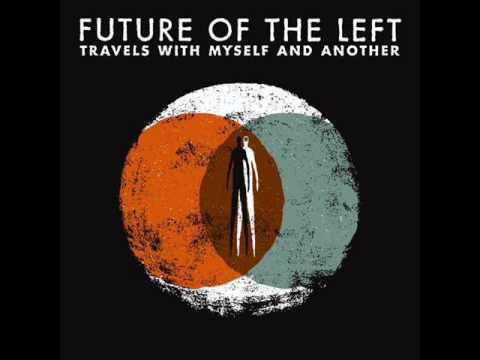 Future Of The Left - Chin Music