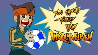 You should totally buy Inazuma Eleven - Kirblog 2/15/14