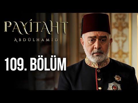 Payitaht Abdülhamid 109. Bölüm