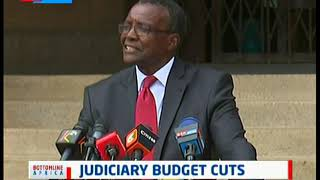 CJ Maraga issues statement on Judiciary Budget Cuts | Bottomline Africa