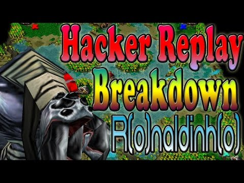 Warcraft 3 - Hacker Replay Breakdown R(o)naldinh(o) (1v1 #49)