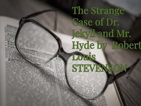The Strange Case of Dr.Jekyll and Mr  Hyde by Robert Louis Stevenson ( audio book)