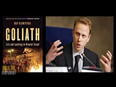 Racism, Occupier and the Occupied - Max Blumenthal On Reality Asserts Itself (5/5)