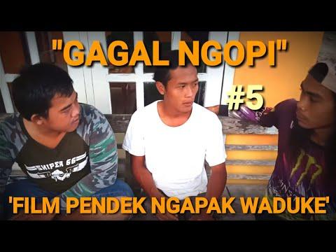 Gagal Ngopi |#5| Film Pendek Ngapak Waduke