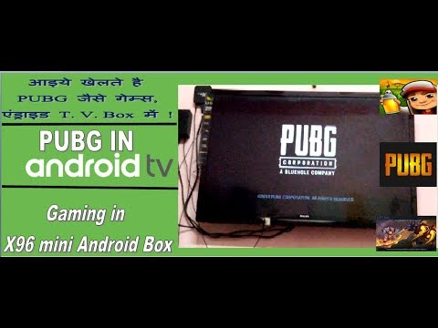 Gaming In X96 Mini Android TV Box || Playing PUBG And Other Games In Android TV ||