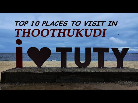 Top 10 places to visit in THOOTHUKUDI