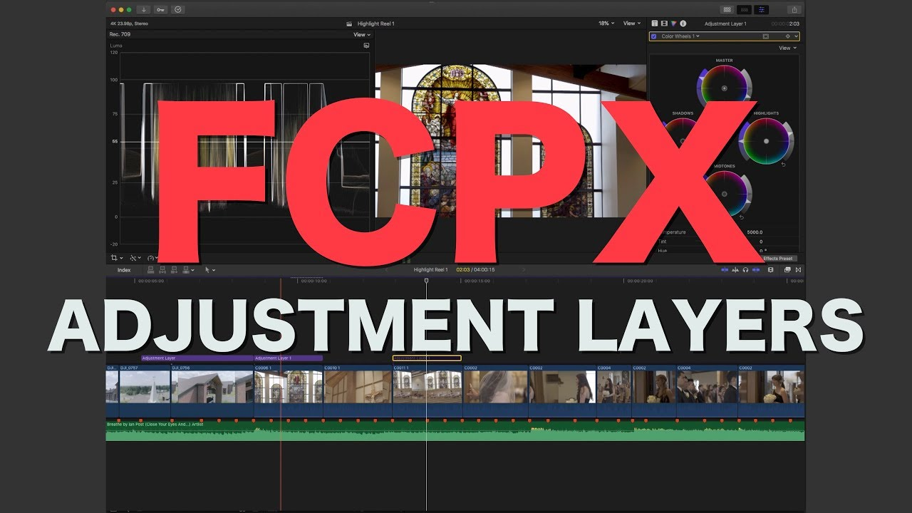 Color Grade FAST in FCPX with Adjustment Layers