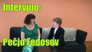 Intervjuo: Peĉjo Fedosov
