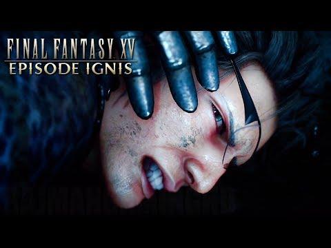 Final Fantasy XV - EPISODE IGNIS Teaser Trailer @ 1080p HD ✔
