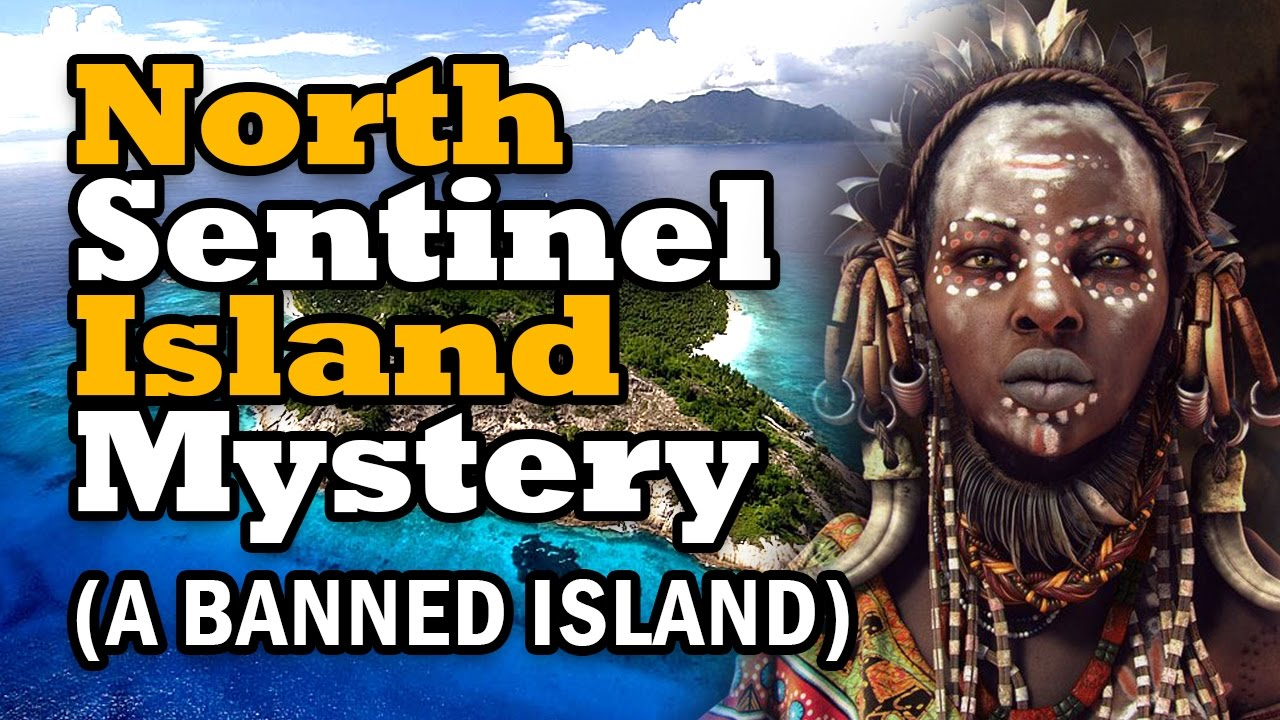North Sentinel Island Mystery
