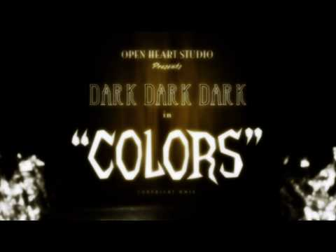 Dark Dark Dark - Colors (Tom Inhaler Remix)