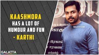Karthi about his movie  Kaashmora