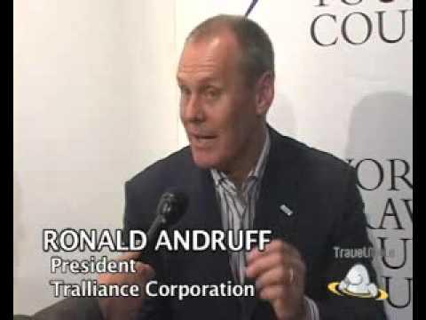 Ronald Andruff, President Tralliance Corporation