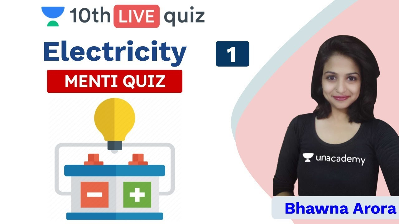 CBSE Class 10: Electricity | Menti Quiz | Physics | Unacademy Class 9 and 10 | Bhawna Arora